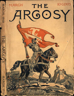 Book Cover: The Argosy. March. 10 Cents. A Knight holds an orange flag up from the back of a black horse.